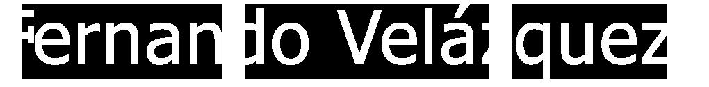 Fernando Velazquez | Contemporary Artist